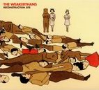 weakerthans: Reconstruction Site
