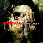 senses fail: Still Searching