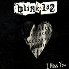blink 182: I Miss You [Single]