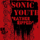 sonic youth: Rather Ripped