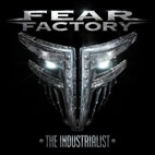 fear factory: The Industrialist