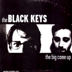 black keys: The Big Come Up