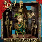 Robert Plant And The Strange Sensation: Mighty Rearranger
