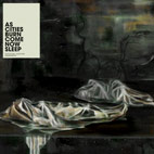 as cities burn: Come Now Sleep