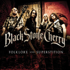 black stone cherry: Folklore  Superstition SE