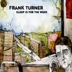 frank turner: Sleep Is For The Week