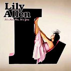 lily allen: Its Not Me Its You