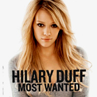 hilary duff: Most Wanted