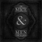 Of Mice & Men: The Flood