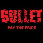 Bullet: Pay The Price
