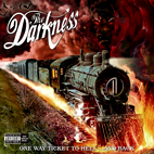 darkness: One Way Ticket To Hell... And Back