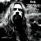 rob zombie: Educated Horses