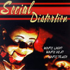 social distortion: White Light, White Heat, White Trash
