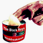 black keys: Thickfreakness