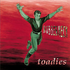 toadies: Rubberneck