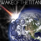 Wake Of The Titan: Goodnight Cold Earth EP