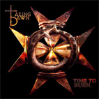 Taking Dawn: Time To Burn