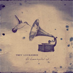 Trey Lockerbie: The Hummingbird EP