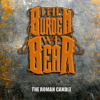 The Burden We Bear: The Roman Candle [EP]