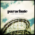 parachute: Losing Sleep