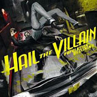 hail the villain: Population: Declining