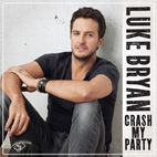 luke bryan: Crash My Party