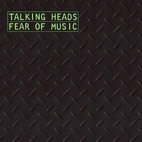 talking heads: Fear Of Music