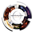 a perfect circle: Three Sixty