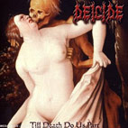 deicide: Till Death Do Us Part