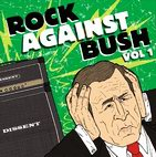 Rock Against Bush: Rock Against Bush, Vol. 1