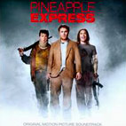 Original Soundtrack: Pineapple Express