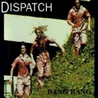 dispatch: Bang Bang