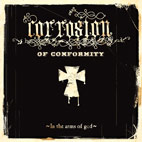 corrosion of conformity: In The Arms Of God