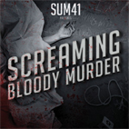 sum 41: Screaming Bloody Murder