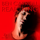 Ben Carroll: Real Thing