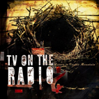 tv on the radio: Return To Cookie Mountain