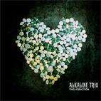 alkaline trio: This Addiction