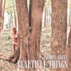 anthony green: Beautiful Things