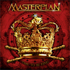 masterplan: Time To Be King