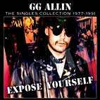 gg allin: Expose Yourself