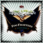 foo fighters: In Your Honor