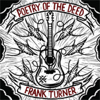 frank turner: Poetry Of The Deed