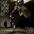 get cape wear cape fly: Searching For The Hows And Whys