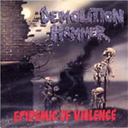 Demolition Hammer: Epidemic Of Violence