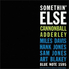cannonball adderley: Somethin' Else