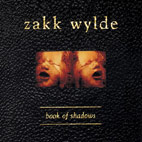 zakk wylde: Book Of Shadows