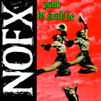 nofx: Punk In Drublic