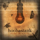 hoobastank: Fight Or Flight
