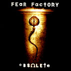fear factory: Obsolete