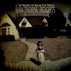 hawthorne heights: The Silence In Black And White